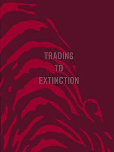 Trading To Extinction (Hardback)