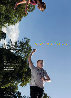 Great Interactions: Life with Learning Disabilities and Autism (Hardback)