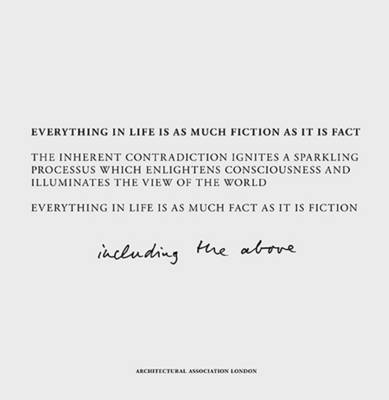 Fact and Fiction: Everything in Life is as Much Fiction as it is Fact (Paperback)