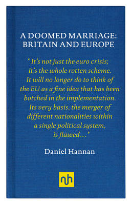 A Doomed Marriage: Britain and Europe (Hardback)