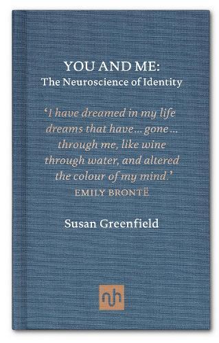You and Me: The Neuroscience of Identity (Hardback)