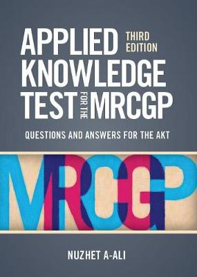 Applied Knowledge Test for the MRCGP: Questions and Answers for the AKT (Paperback)