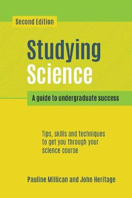 Studying Science, second edition: A Guide to Undergraduate Success (Paperback)
