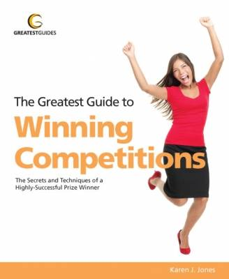 The Greatest Guide to Winning Competitions - Greatest Guides (Paperback)