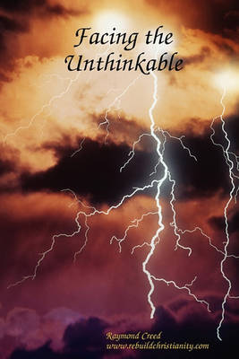 Facing the Unthinkable (Paperback)