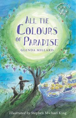 All the Colours of Paradise - Kingdom of Silk 4 (Paperback)