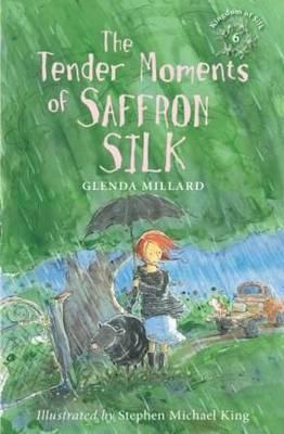 The Tender Moments of Saffron Silk - Kingdom of Silk 6 (Paperback)