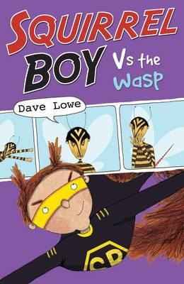 Squirrel Boy vs the Wasp - Squirrel Boy 3 (Paperback)