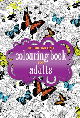 The One and Only Coloring Book for Adults - One and Only Colouring / One and Only Coloring 1 (Paperback)