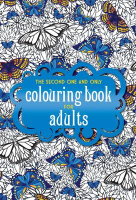 The second one and only colouring book for adults Colouring books for adults waterstones