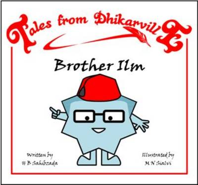 Brother Ilm: Know-it-all - Tales from Dhikarville 6 (Paperback)