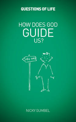 How Does God Guide Us? - Questions of Life (Paperback)