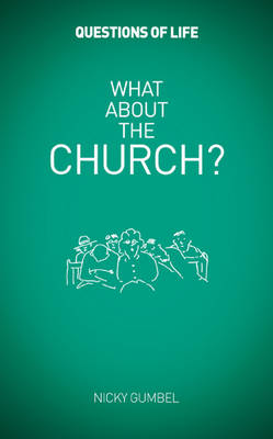What About the Church? - Questions of Life (Paperback)