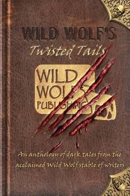 Wild Wolf's Twisted Tails (Paperback)