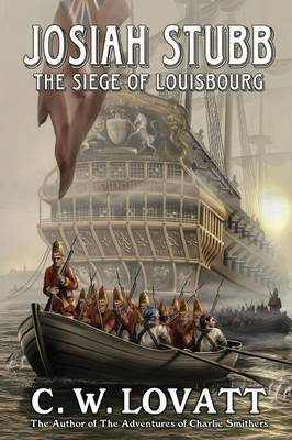Josiah Stubb: The Siege of Louisbourg (Paperback)