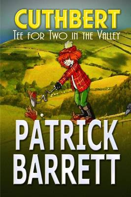 Tea for Two in the Valley (Cuthbert Book 3) (Paperback)