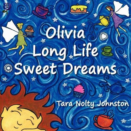 Olivia Long Life Sweet Dreams (Paperback)
