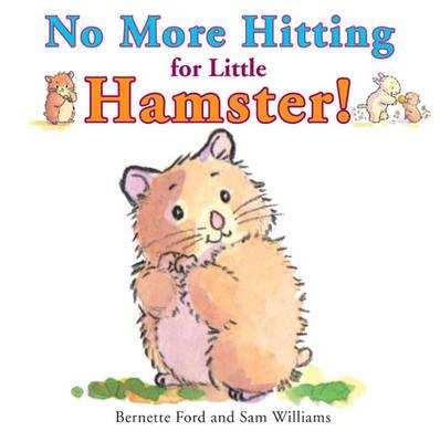 No More Hitting for Little Hamster! (Paperback)