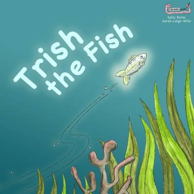 Trish the Fish (Paperback)