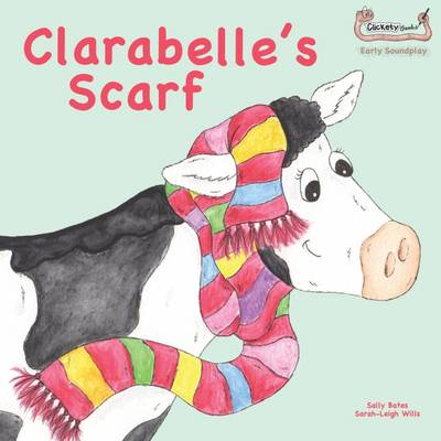 Clarabelle's Scarf - Early Soundplay (Paperback)