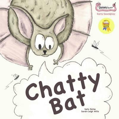 Chatty Bat - Early Soundplay (Paperback)