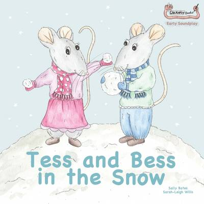 Tess and Bess in the Snow - Early Soundplay (Paperback)