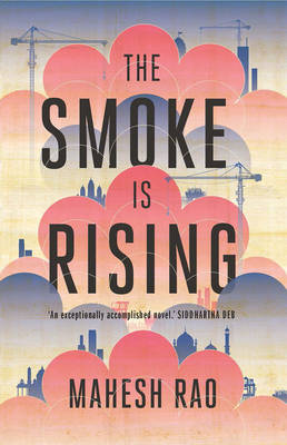 The Smoke Is Rising (Paperback)