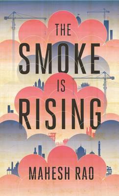 The Smoke Is Rising (Hardback)