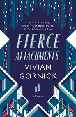 Fierce Attachments (Paperback)
