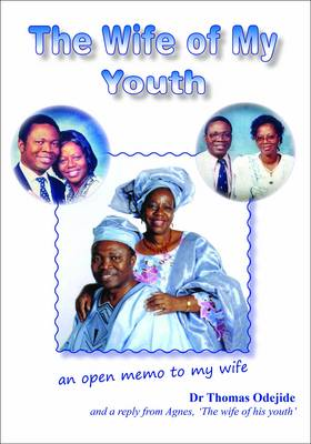 The Wife of My Youth: An Open Memo to My Wife (Paperback)