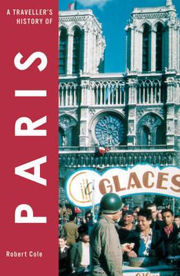Traveller's History of Paris - Traveller's History (Paperback)