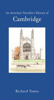 A Traveller's History of Cambridge - Traveller's History (Paperback)
