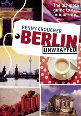 Berlin Unwrapped (Paperback)