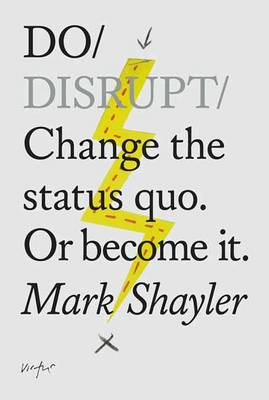 Do Disrupt (Paperback)