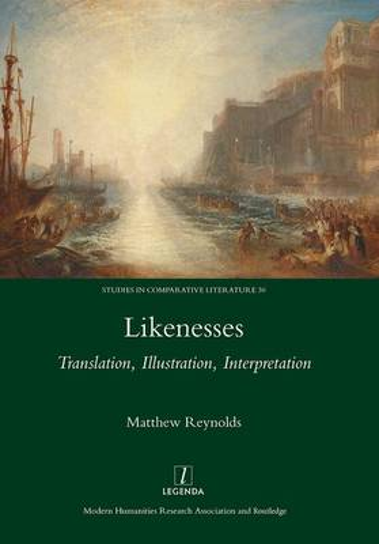Likenesses: Translation, Illustration, Interpretation (Hardback)