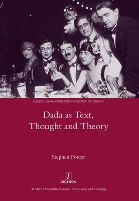 Dada as Text, Thought and Theory (Hardback)