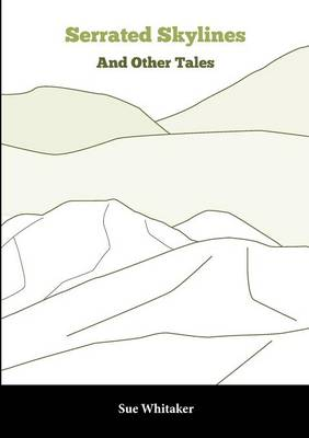 Serrated Skylines: And Other Tales (Paperback)