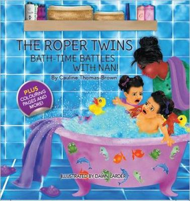 The Roper Twins: Bath-Time Battles with Nan (Hardback)