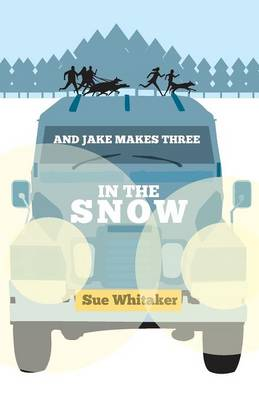 And Jake Makes Three: In the Snow (Paperback)