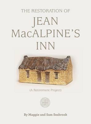 The restoration of Jean MacAlpine's Inn (Hardback)