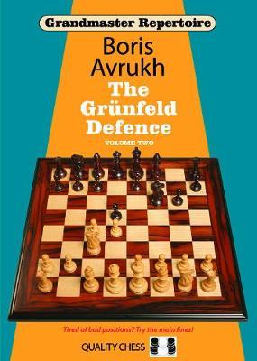 Grandmaster Repertoire 9 - The Grunfeld Defence Volume Two - Grandmaster Repertoire (Paperback)