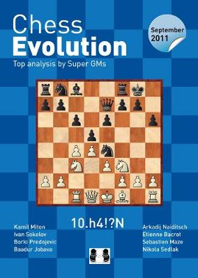 Chess Evolution: September 2011 - Top Analysis by Super GMs (Paperback)