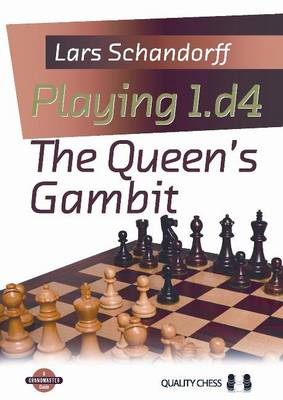 Playing 1.D4 The Queen's Gambit (Paperback)