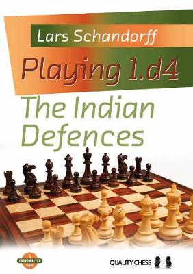 Playing 1.d4 - The Indian Defences (Paperback)