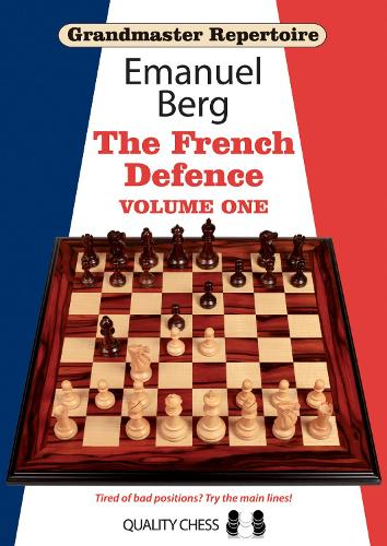 Grandmaster Repertoire 14 - The French Defence Volume One - Grandmaster Repertoire (Paperback)
