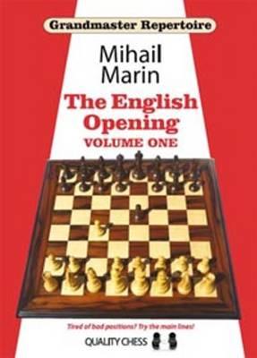 Grandmaster Repertoire 3: The English Opening -- Volume 1 (Hardback)