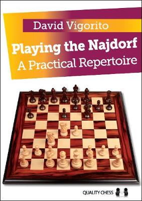 Playing the Najdorf: A Practical Repertoire (Paperback)