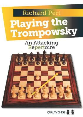 Playing the Trompowsky: An Attacking Repertoire (Paperback)
