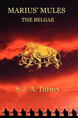 Marius' Mules II: The Belgae (Paperback)
