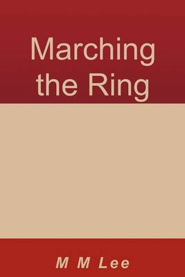 Marching the Ring (Paperback)